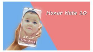 تعرف على عيوب هاتف Honor Note 10