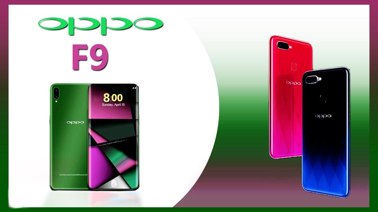 Photo of هل أنت مقبل على شراء هاتف Oppo F9 تعرف على مواصفاته