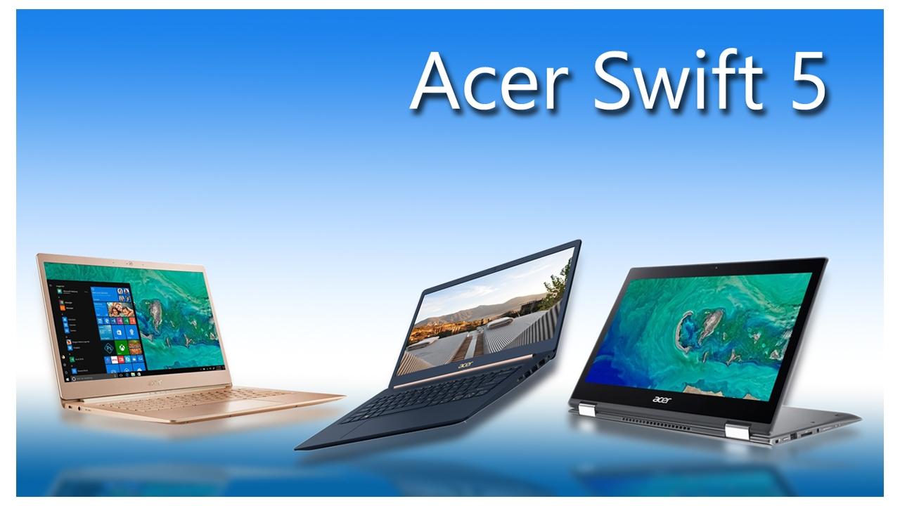 Photo of وأخيراً تم إزاحة الستار عن Acer Swift 5