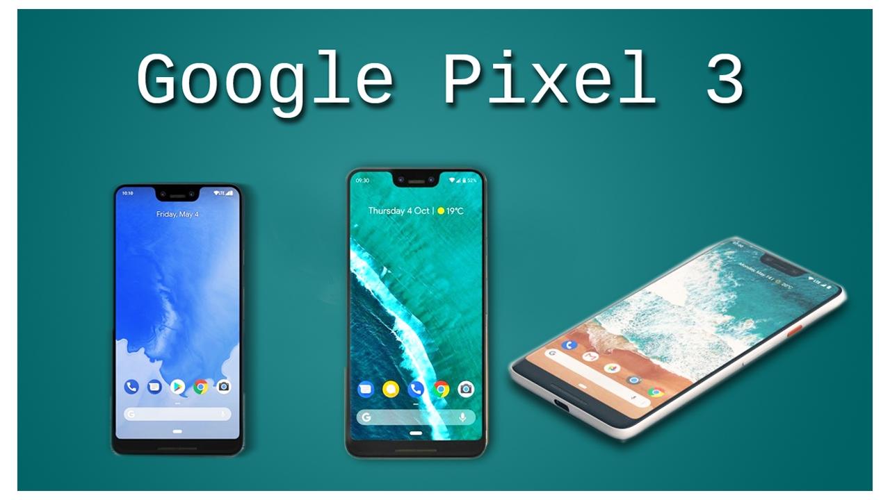 Photo of هاتف جوجل بيكسل 3 أخر مفاجئات شركة جوجل لعشاقها