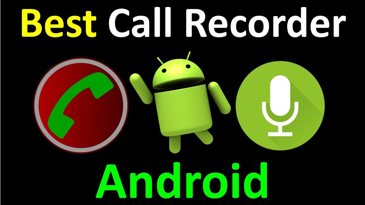 برامج تسجيل المكالملات للاندرويد