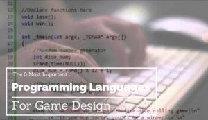 أهم 6 لغات برمجة لتصميم الألعاب