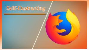 ميزة متصفح فايرفوكس الجديدة لإرسال الملفات Self-Destructing
