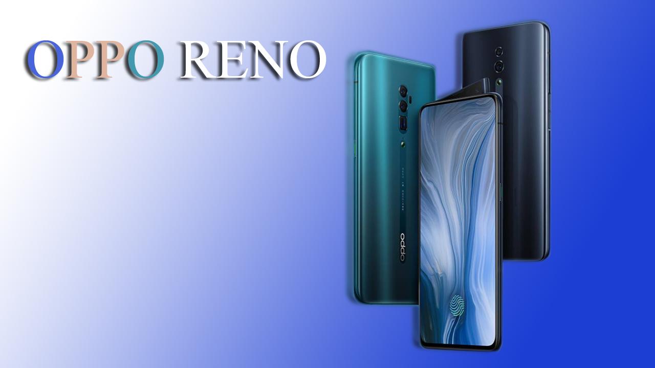 مميزات وعيوب هاتف OPPO RENO